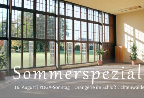 Sommerspezial |  YOGA in der Orangerie Lichtenwalde