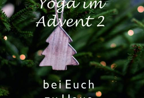 Yoga im Advent 2 – bei Euch zu Haus