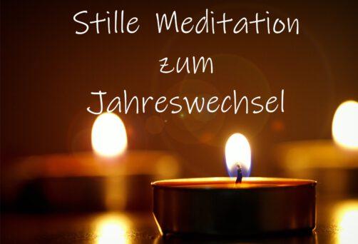 Stille Meditation rund um den Jahreswechsel