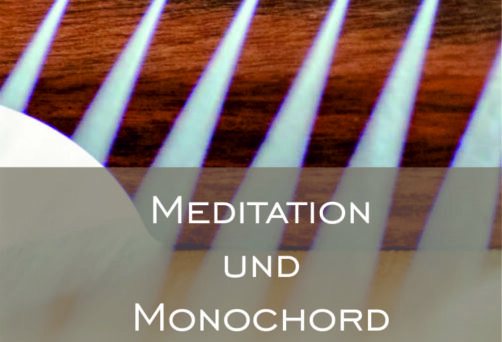Meditation und Monochord | Teil 3