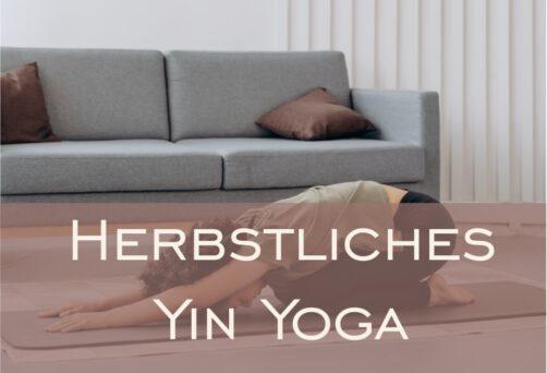 Mit Yin Yoga in den Herbst